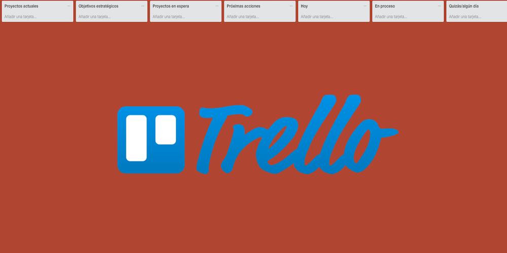 Cómo utilizar Trello para la gestión de tareas mediante el método ...